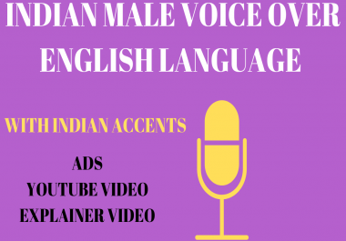 Indian Male Voice over in English with Indian Accents.