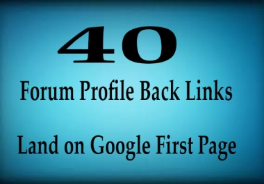 Do 40 DoFollow Forum Profile Backlinks to Boost Rank for your website