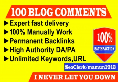 Create 100 SEO Permanent Blog Comments on High DA PA Blog