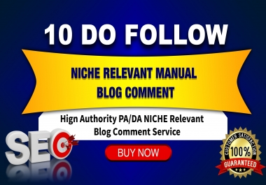 we will make 10 Niche Relevant Blog Comments all domians Actual Do-follow pages
