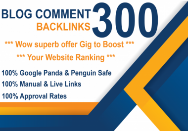 I will create 300 dofollow blog comment backlinks on high da pa