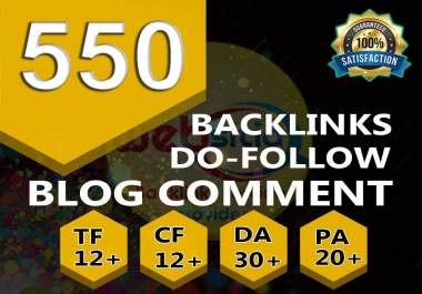 i will provide 550 Dofollow backlink blog comment