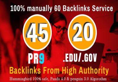 Manually Do 40 PR9 + 20 EDU/GOV Safe SEO High Pr Backlinks