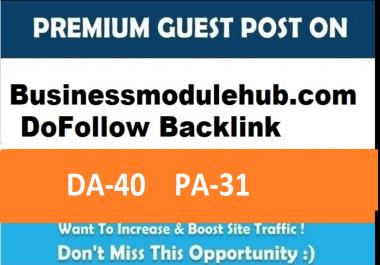 Write & publish guest post on Guest Post on Businessmodulehub.com DA 40