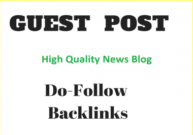 Write and publish guest post on Google News Approved blog