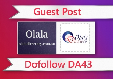 Publish Guest Post on olaladirectory.com.au