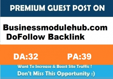 Submit A Authority Guest Post on Businessmodulehub.com DA:32