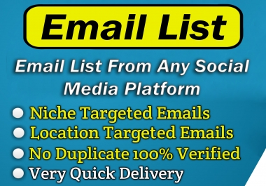 Collect your niche targeted 150 active email list from any social media platform