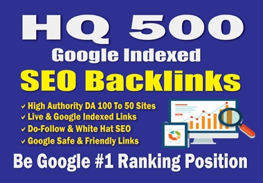 I will build google indexed powerful 500 SEO backlinks