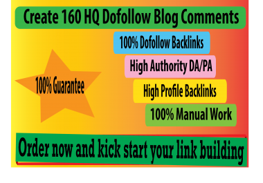 I Will do 160 High Quality Dofollow Blog Comments