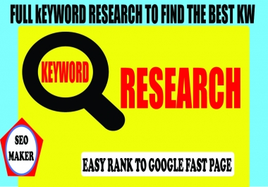Full keyword research to find the best 6 KW Google 1st Page 2021