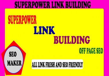 Superpower Link Building for your website rank 1st page any search engine 2021