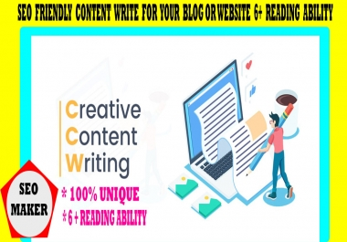 I will write 1000+ Word SEO friendly content for your blog or website 6+ Reading Ability