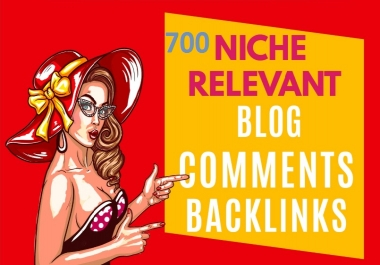 I will build 700 High quality Blog comment