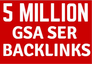 5M GSA Backlinks for your websites