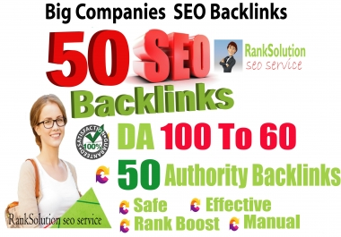 Create 50 Big Companies SEO BackIinks on DA100-60 sites