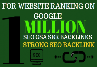 1M GSA backlinks ranking your website