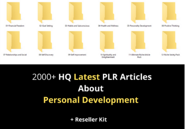I will give 2000 Latest HQ PLR Articles About Personal Development