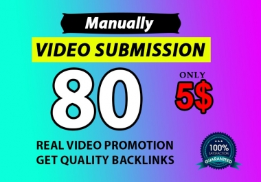 video submission by manually video sharing on 80 sites