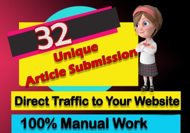 I will create 32 unique article submission with high da backlinks