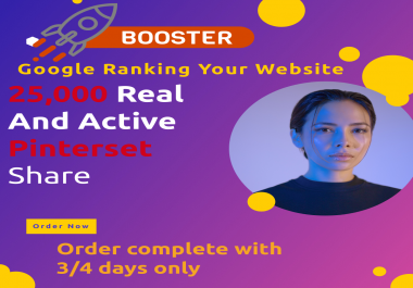 TOP PR 8 PINTERSET FASTREST OFFER 25,000+ HQ SOCIAL SIGNALS REAL ACTIVE SHARE FOR SEO GOOGLE RANKING