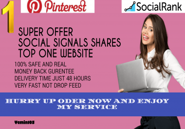 TOP PR 8 PINTERSET FASTREST OFFER 12,000+ HQ SOCIAL SIGNALS REAL ACTIVE SHARE FOR SEO GOOGLE RANKING