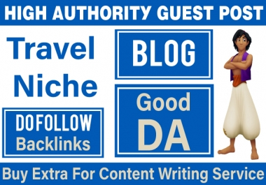 Offer High Quality Travel Guest Post
