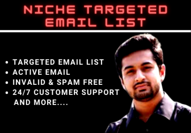 I Will Provide You Niche Targeted 1000 Active Email List