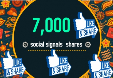 7,000 TOP social media Social Signals share Mix to boost visibility in Social Networks