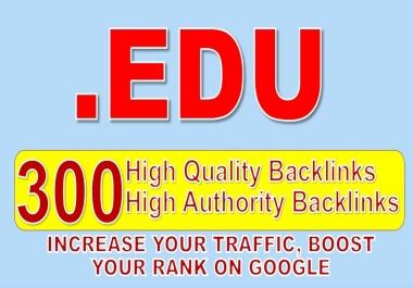 Get 300 .EDU high quality backlinks
