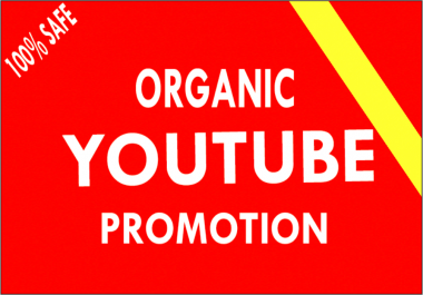 YouTube Real Organic Social Video Promotion