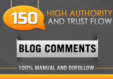 I will 150 blog comment 100% manual and dofollow backlinks