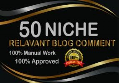 50 niche blogcomments high authority DA PA nich relavent backlinks 100% Manually work