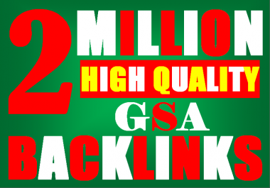 2M verified GSA High-Quality & Powerful SEO Backlink for websites,videos to achieve your goal