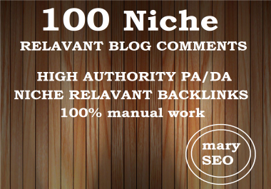 I will make 100 niche relevant blog comment high quality backlinks