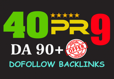 Offer 40 PR9 Quality SEO Backlinks for 80+ Domains Authority For Boost Your Google Ranking