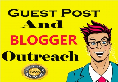 do Real relevant site Guest Posting Outreach and Blogger Outreac