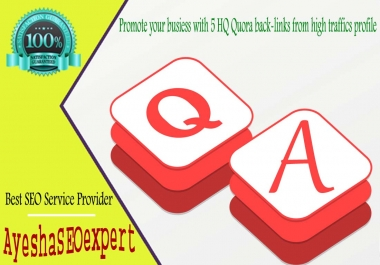 Promote your busiess with 5 HQ Quora back-links from high traffics profile
