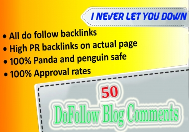 I will do 50+ SEO dofollow blog comments backlinks with high DA,PA