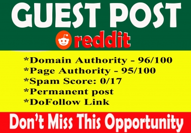 Write and publish guest post Reddit. com DA-99, PA-96 with permanent strong backlinks
