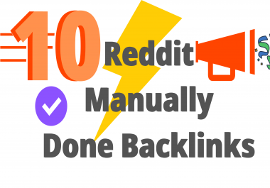 Reddit 10 Powerful Do-Follow 95+ DA, PA Backlinks Manually Done