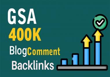 400k GSA Blog Comments High Quality Backlinks For Google Ranking