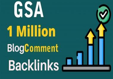 1 Million GSA Blog Comments High Quality Backlinks For Google Ranking