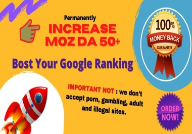 I will Permanent Increase Your Website Moz DA 50 Plus with High quality backlinks