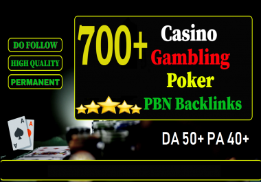 Get Unique 700 Casino/Gambling/Poker/Judi Sites Da 50+ Pa 40+ PR 5 Web 2.0 Pbn
