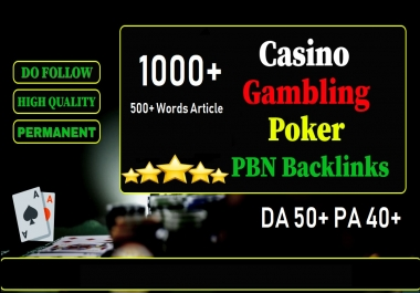 Get Unique 1000 Casino/Gambling/Poker/Judi Sites Da 50+ Pa 40+ PR 5 Web 2.0 Pbn