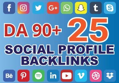 I Will Create 25 High DA 90+ Social profile Backlinks