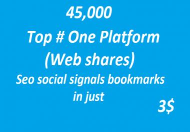 45,000+ Top # One Platform SEO Social Signals Bookmarks High Quality