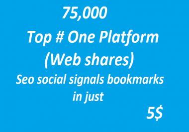 75,000+ Huge Boost Top # One Platform SEO Social Signals Bookmarks High Quality