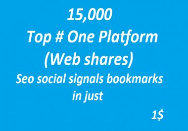 15,000+ Top # One Platform SEO Social Signals Bookmarks High Quality